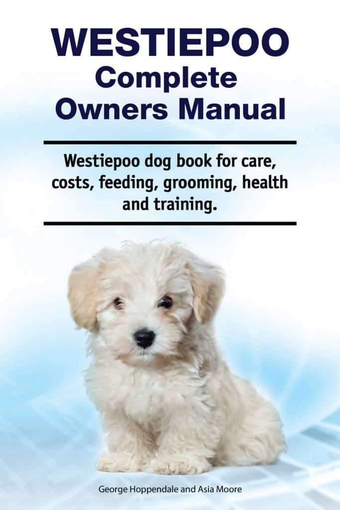 Westiepoo Complete Owner's Manual