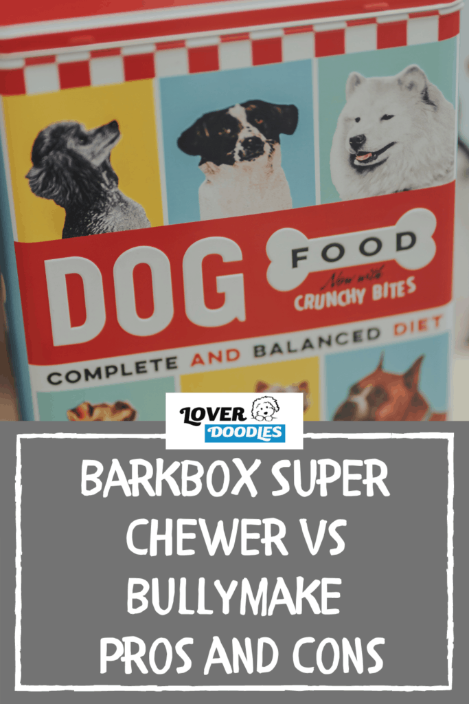 Barkbox Super Chewer vs Bullymake - Pros and Cons